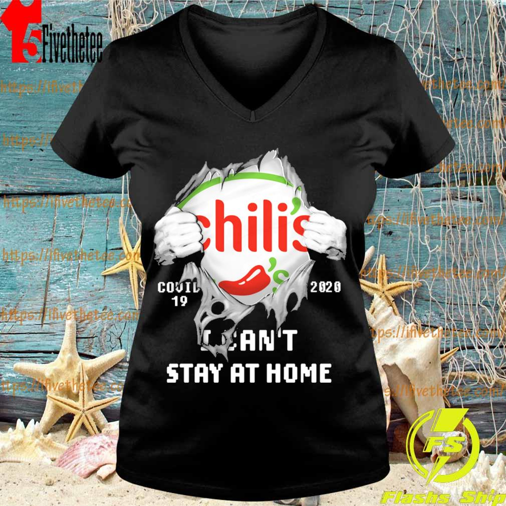 Blood inside me Chili's covid-19 2020 I can't stay at home s V-neck