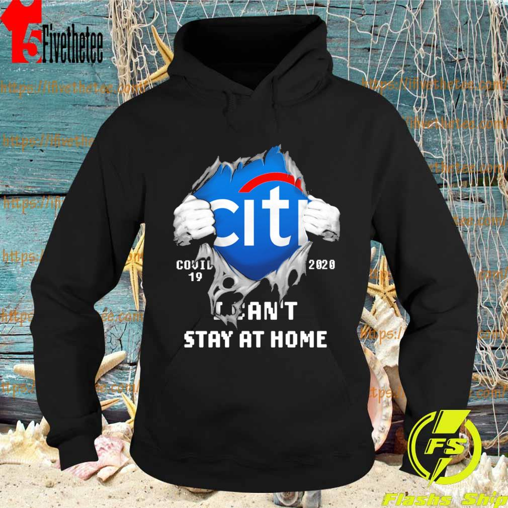 Blood inside me Citibank covid-19 2020 I can't stay at home s Hoodie
