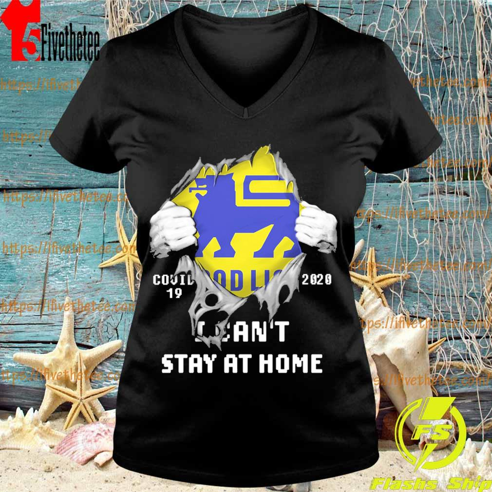 Blood inside me Food Lion covid-19 2020 I can't stay at home s V-neck