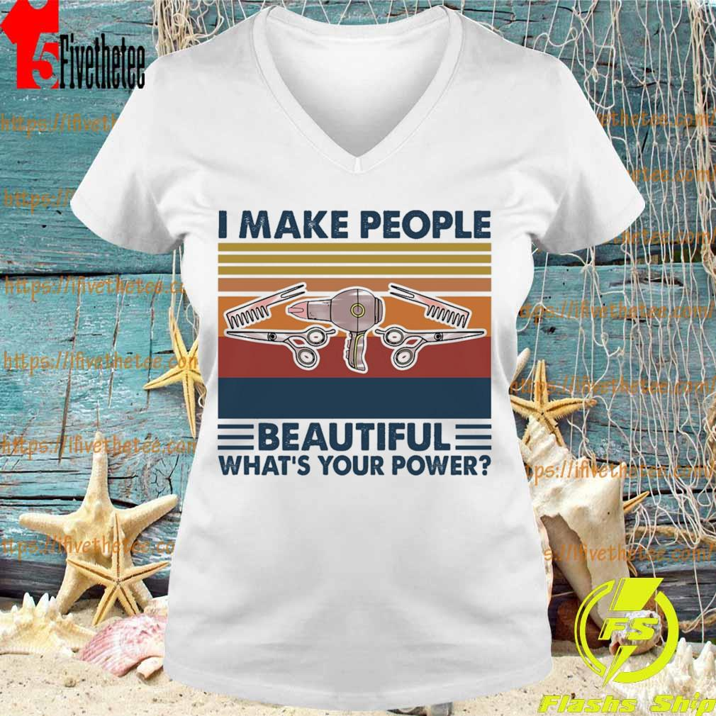 Hairstyle I make people Beautiful what's your power vintage s V-neck