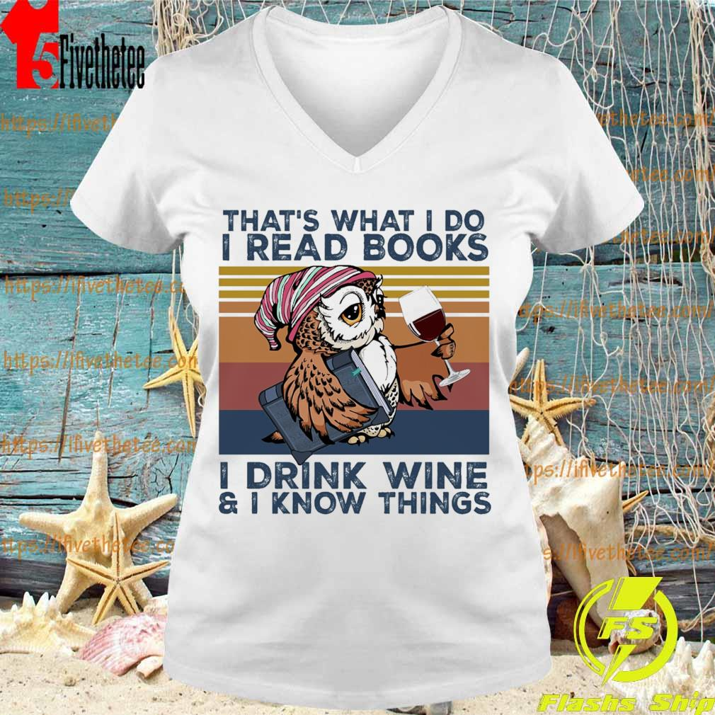 Owl that's what i do i read books i drink wine & i know things vintage s V-neck