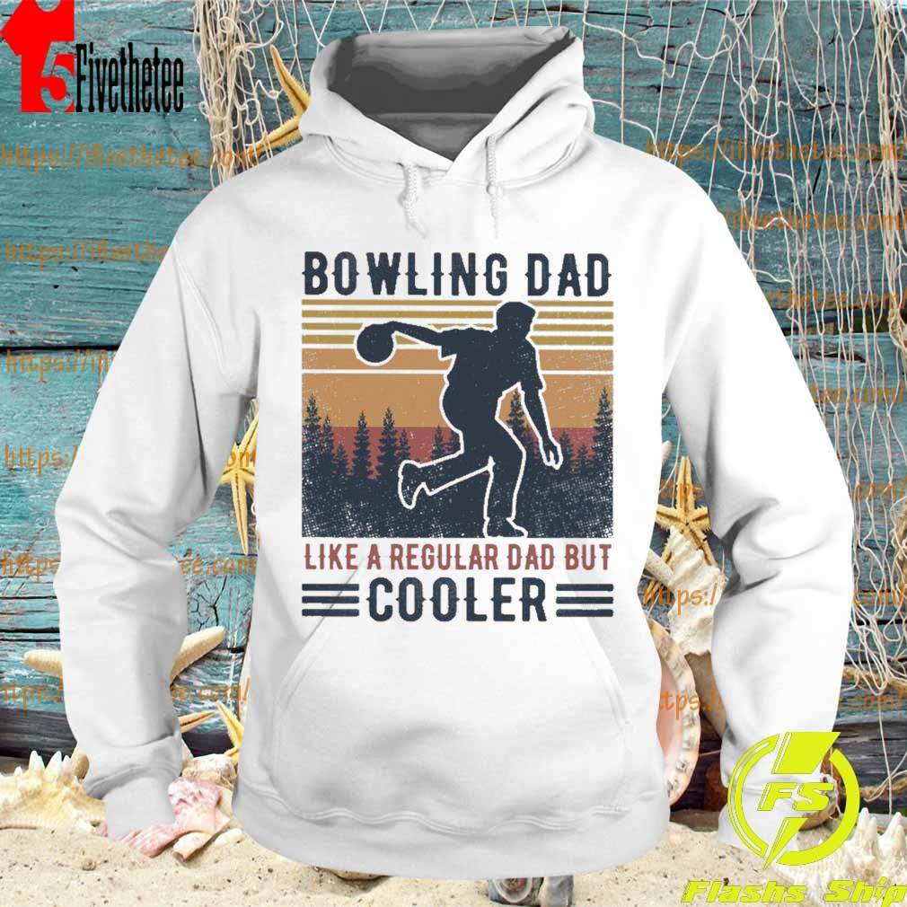 Bowling Dad like a regular Dad but Cooler vintage s Hoodie