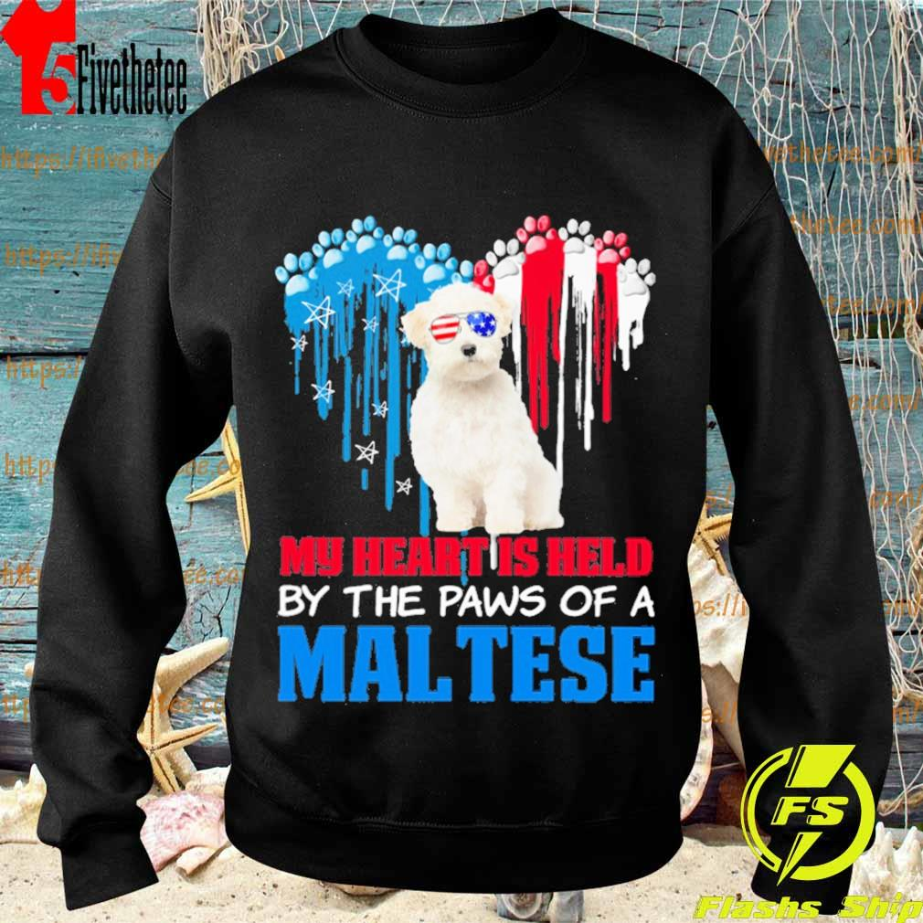Happy the 4th of July My heart is held by the paws of a maltese s Sweatshirt