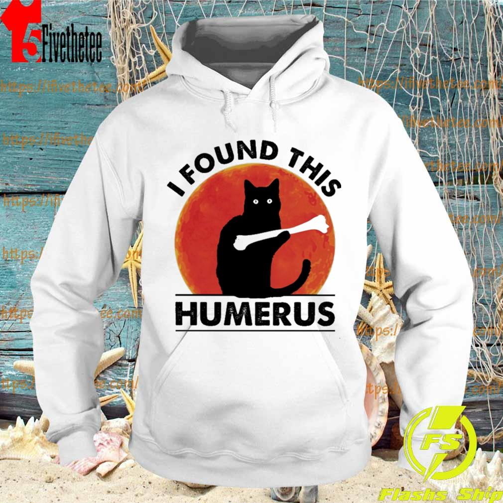 Black cat i found this Humerus blood Moon s Hoodie