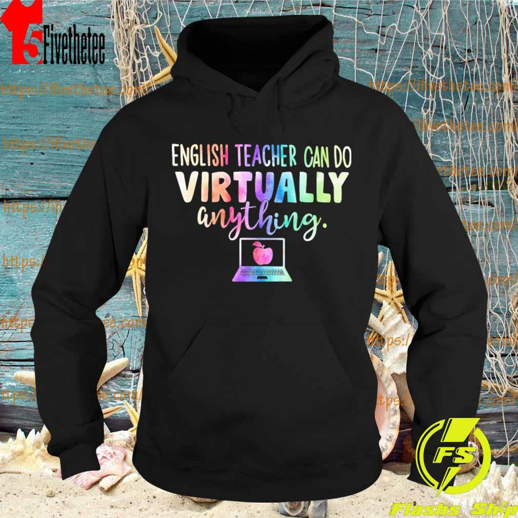 English Teachers can do Virtually anything s Hoodie