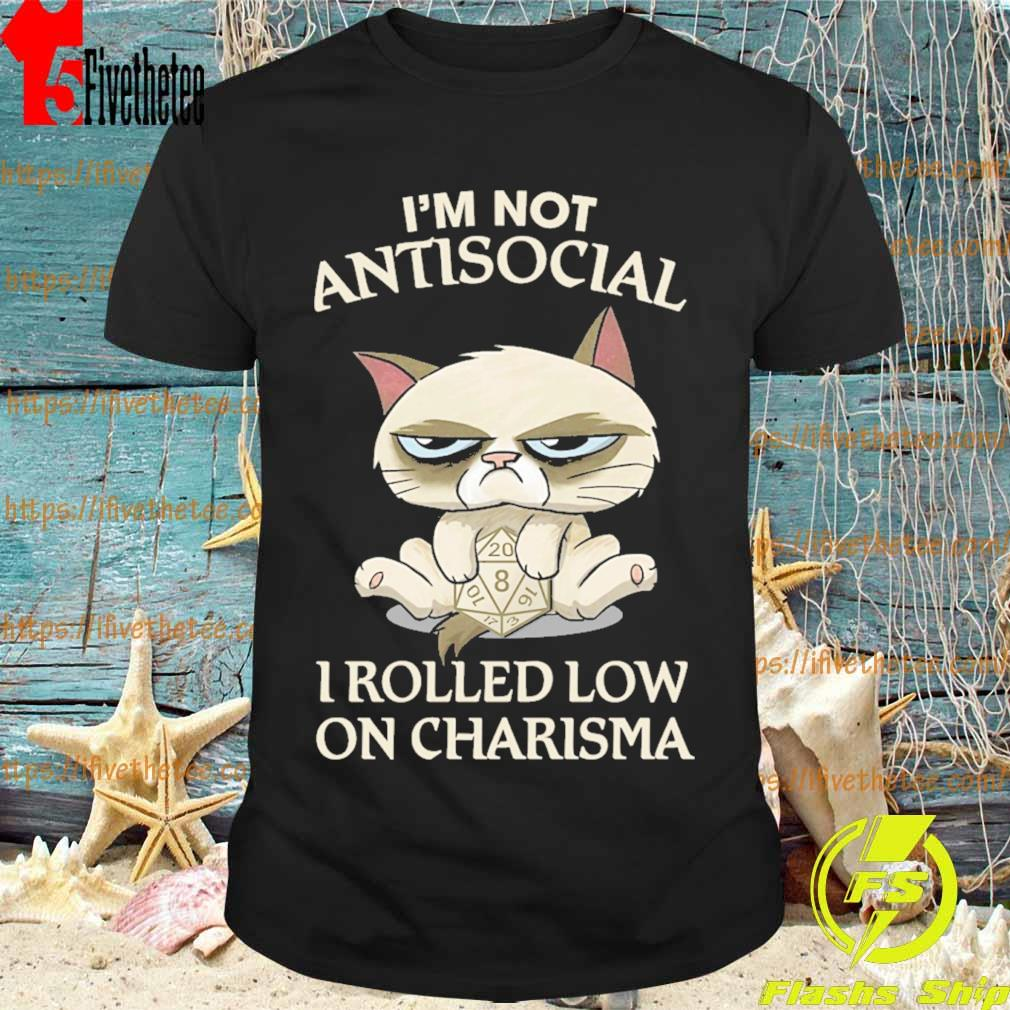 Grumpy Cat hug dungeon I'm not Antisocial I rolled low on Charisma shirt