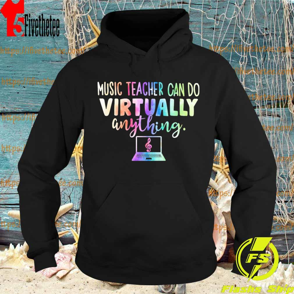 Music Teacher can do Virtually anything s Hoodie