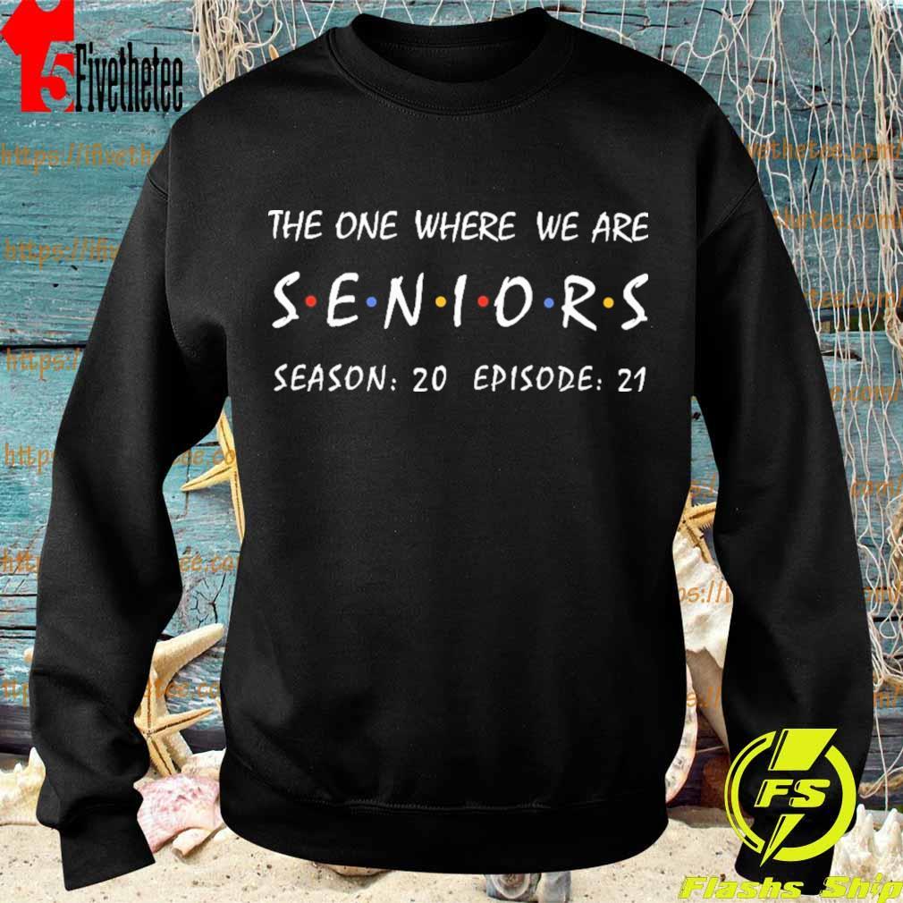 The one where We are Seniors season 20 episode 21 s Sweatshirt