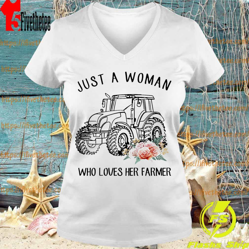 Tractor floral Just A Woman Who Loves Her Farmer Shirt V-neck