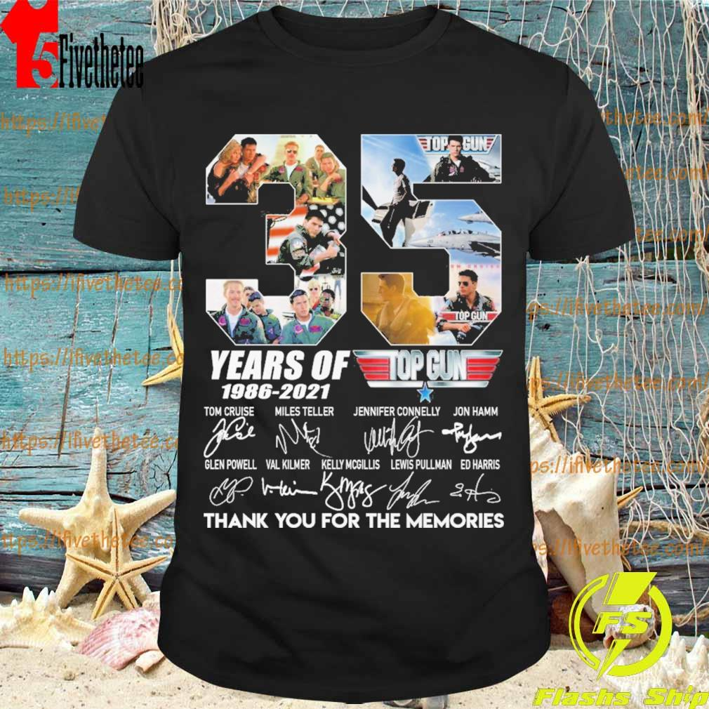 Untitled-1Top Gun 35 years of 1986-2021 thank you for the memories signatures shirt