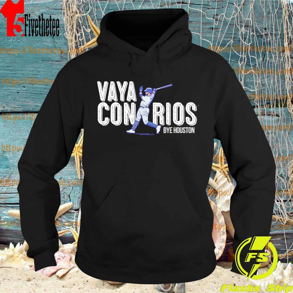 Vaya Con Rios Bye Houston s Hoodie
