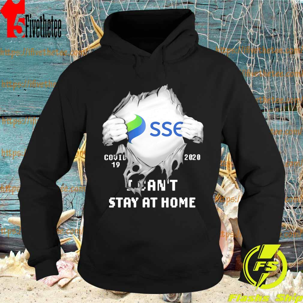 Blood inside me SSE covid 19 2020 I can't stay at home s Hoodie