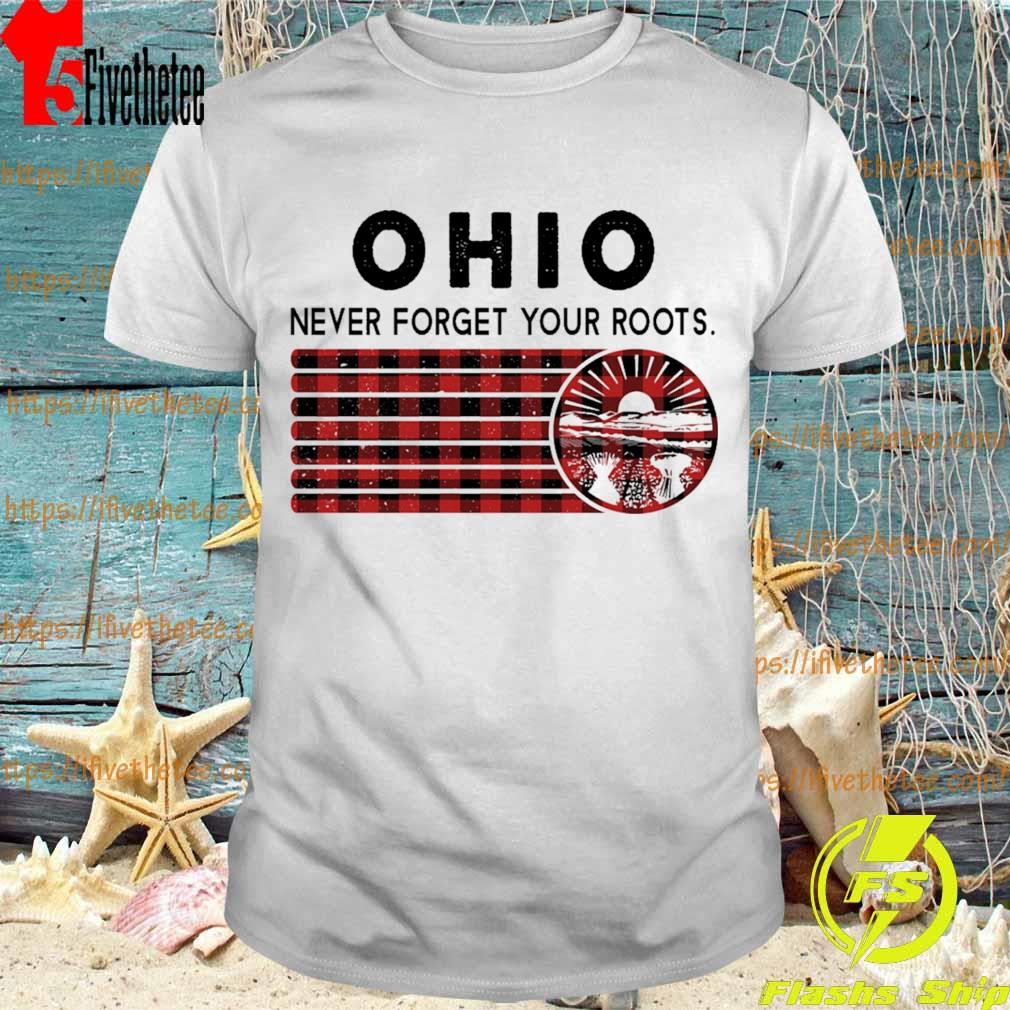 Ohio never forget your roots Caro shirt