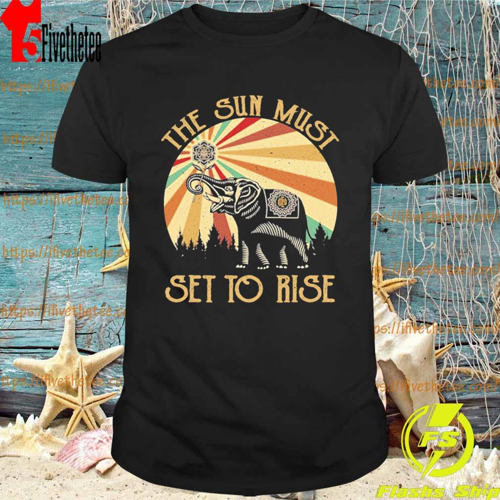 Elephant the Sun must set to rise vintage shirt