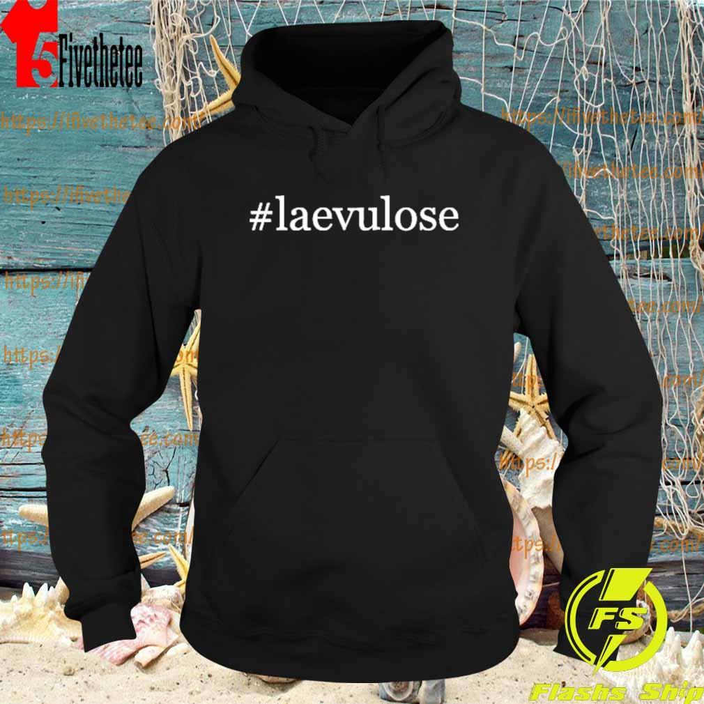 #Laevulose shirt.png Hoodie