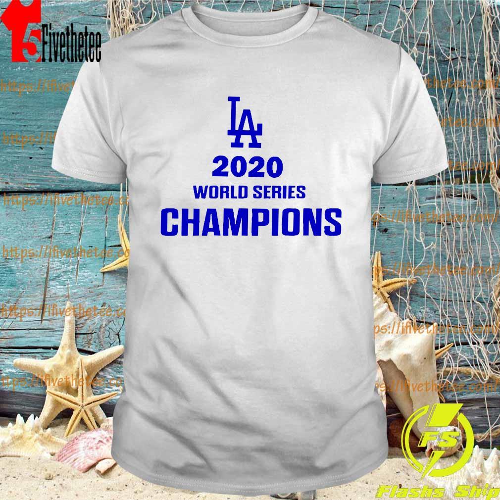Official La 2020 World Series Champions Shirt