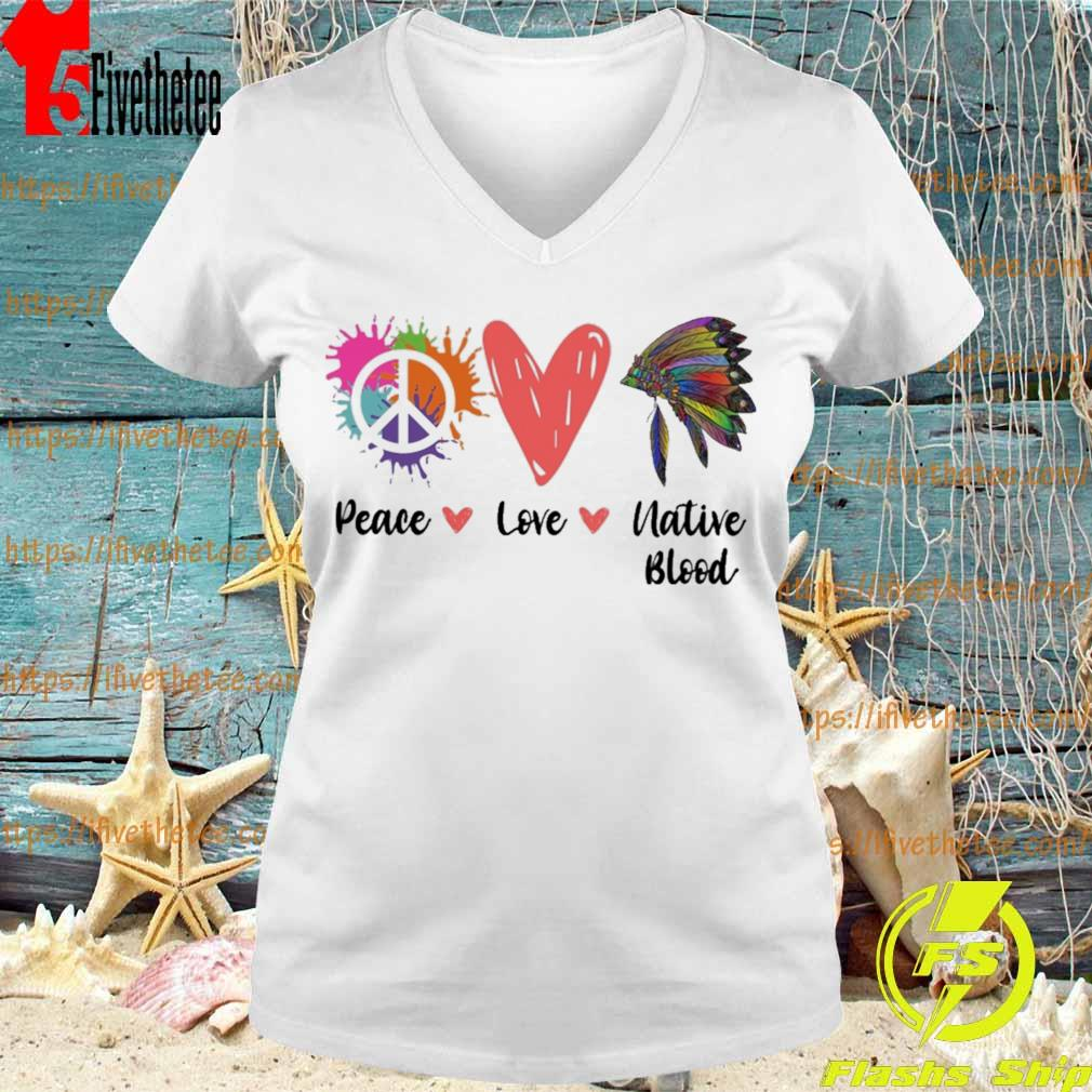 Peace Love Native Blood s V-neck