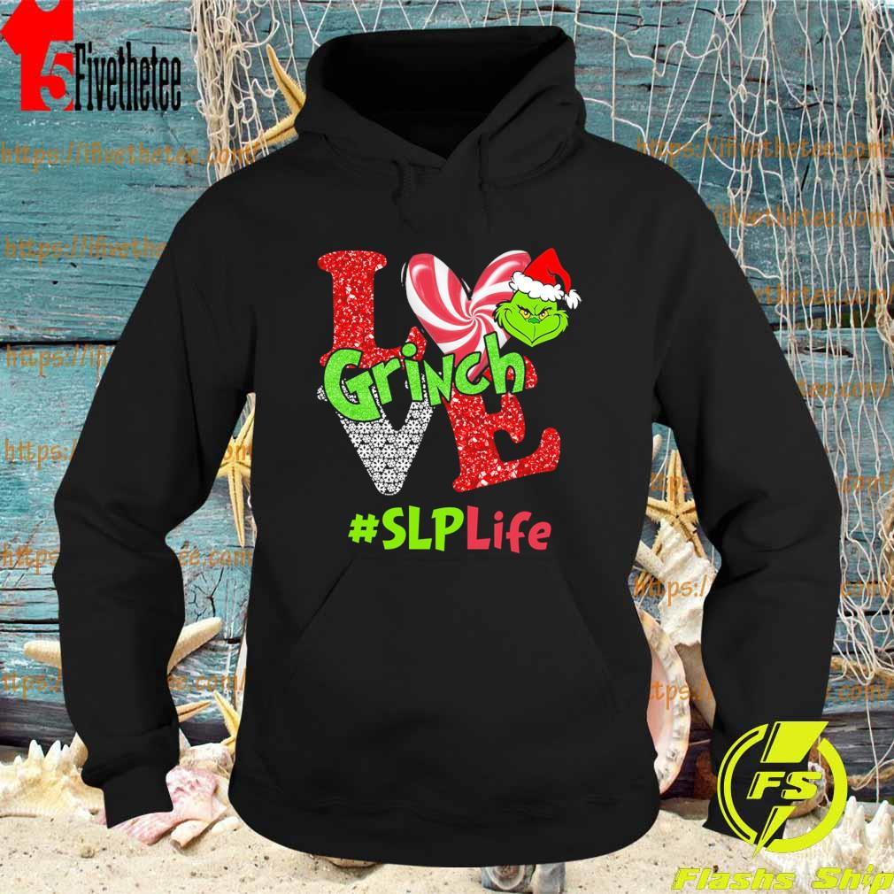 Love Grinch #SLP Life Christmas s Hoodie